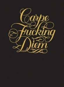 carpe fkn diem journal
