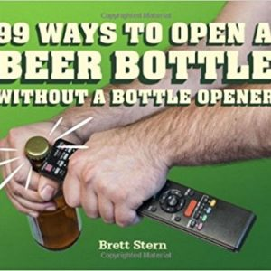 99 ways to open beer bottle